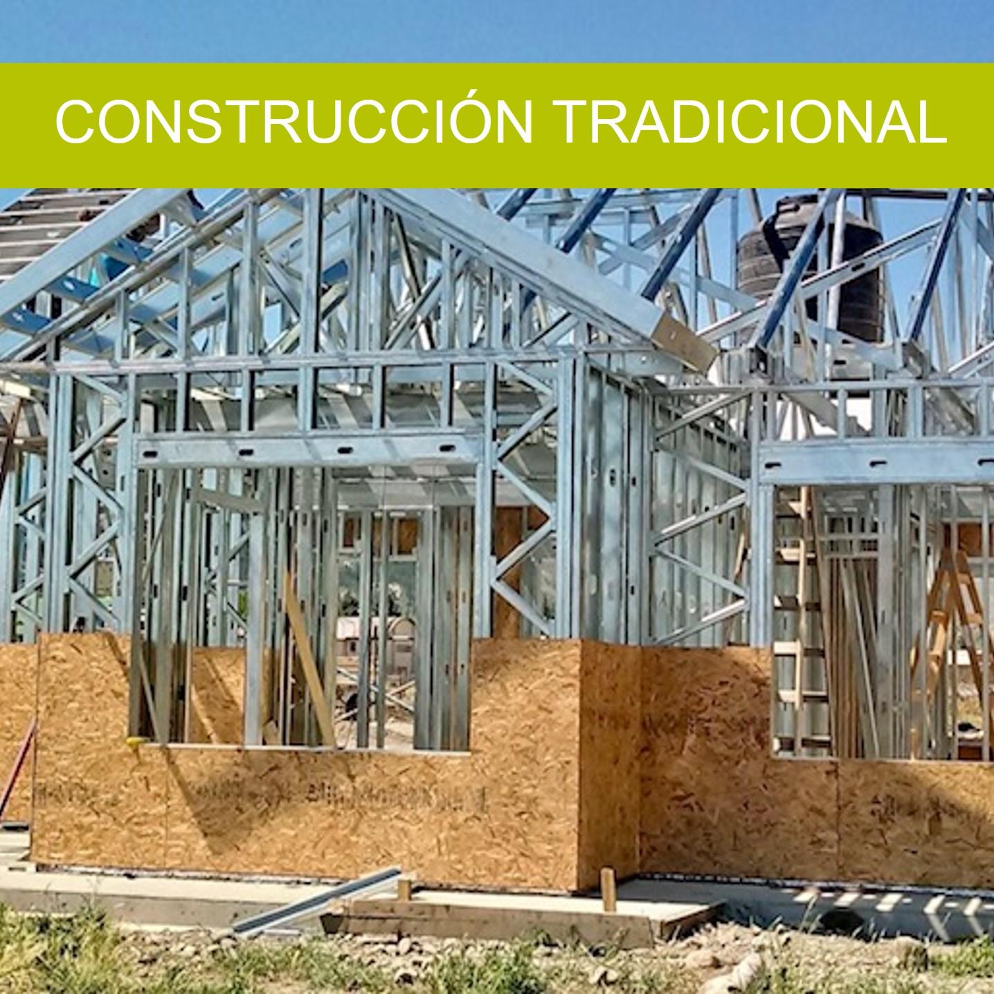 STEEL FRAMING ES UNA CONSTRUCCIÓN TRADICIONAL
