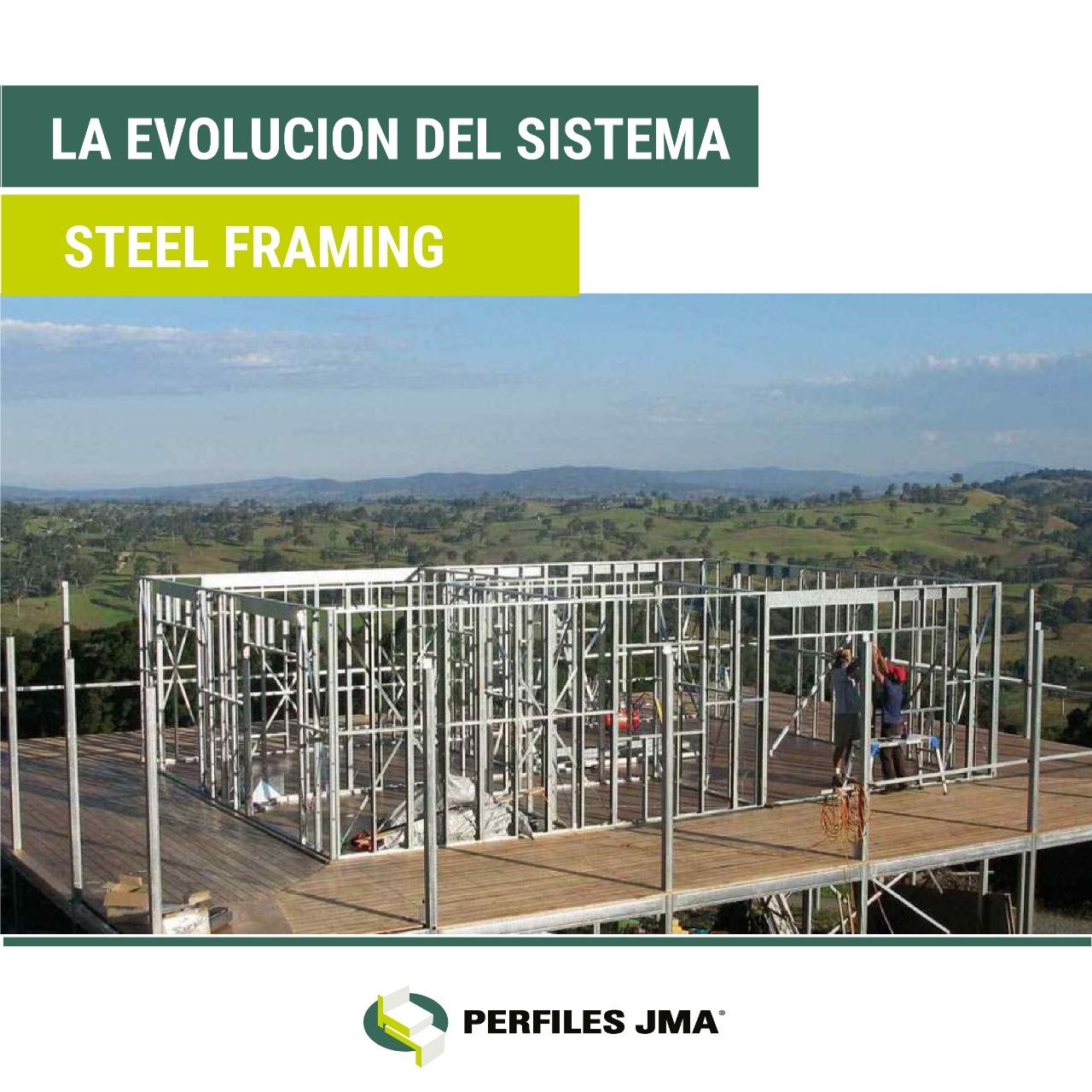 EVOLUCIÓN DEL SISTEMA STEEL FRAMING